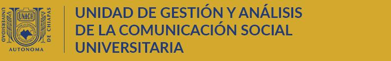 Unidad de Gestión y Análisis de la Comunicación Social Universitaria
