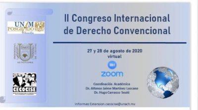 Convoca UNACH a participar en el Segundo Congreso Internacional de Derecho Procesal Convencional y el SIDH