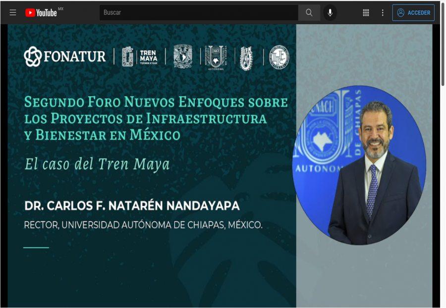 Participa el rector de la UNACH, Carlos F. Natarén Nandayapa en Foro Nacional sobre el Tren Maya