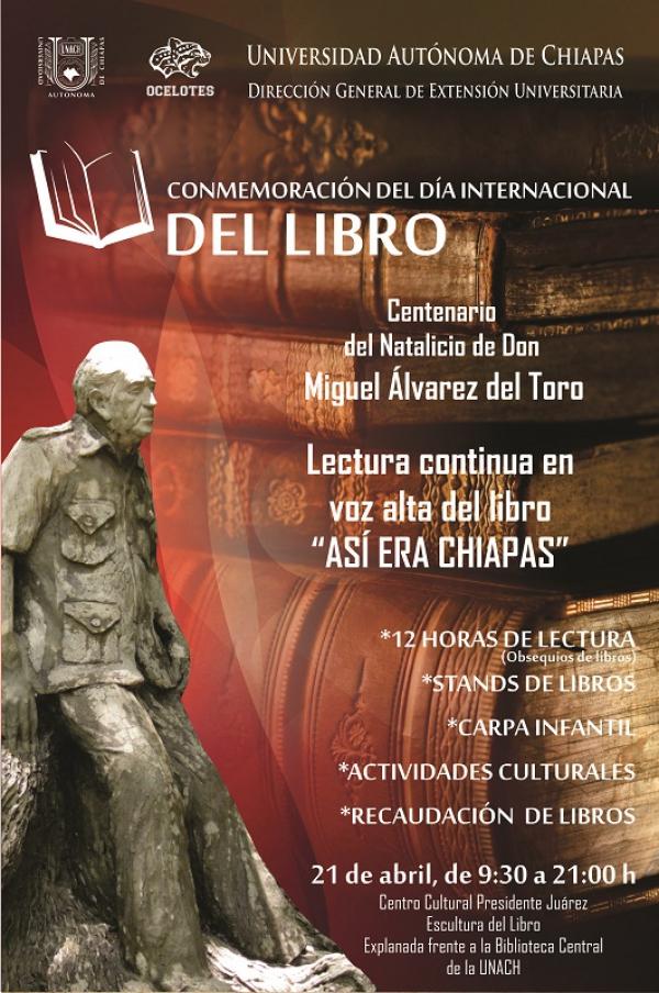 Evocará UNACH el recuerdo de don Miguel Álvarez del Toro en la celebración del Día Internacional del Libro